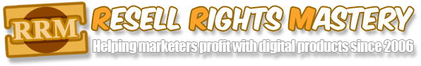 Resell Rights Mastery